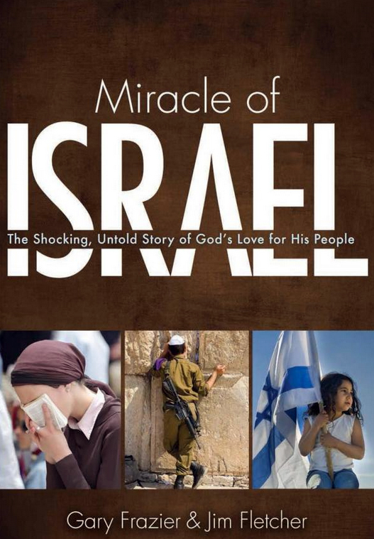 The Miracle of Israel